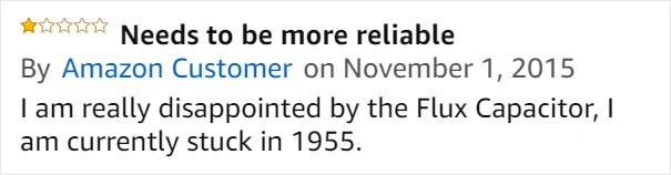 flux capacitor needs to be more reliable amazon review