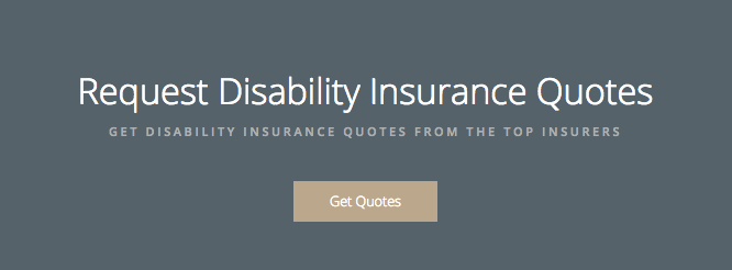 """Hard sale: """"Request Disability Insurance Quotes"""""""