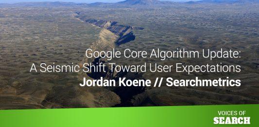 Google Core Algorithm Update - A Seismic Shift Toward User Expectations