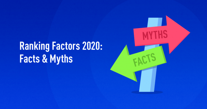 Google Ranking Factors 2020: Facts and Myths