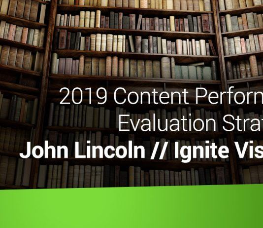 2019 Content Performance Evaluation Strategies