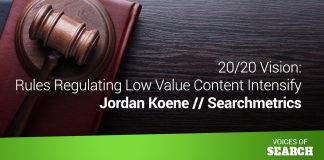 20/20 Vision: Rules Regulating Low Value Content Intensify