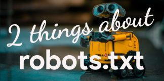 2 things about robots.txt