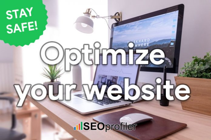Stay safe! How to optimize your website