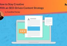 How to Stay Creative With an SEO-Driven Content Strategy