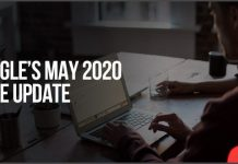 Google's May 2020 Core Update: What You Need To Know