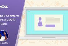 Preparing E-Commerce for the Post-COVID Bounce Back