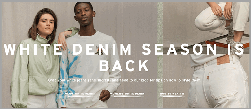 Levi's Persuasive Copywriting White Denim Season Is Back