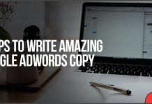 5 Tips To Write Amazing Google AdWords Copy
