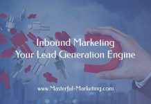 Inbound Marketing - Your Lead Generation Engine