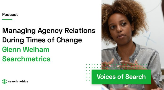 Managing Agency Relations During Times of Change