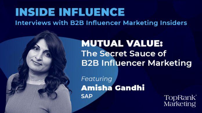 Amisha Gandhi SAP Inside Influence