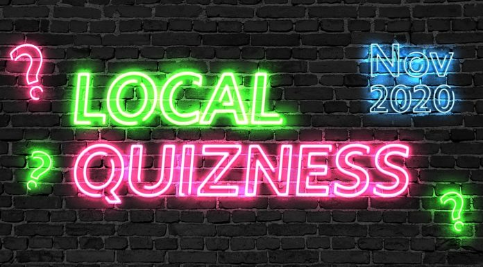 Local Quizness November 2020 - How Well Do You Know Last Month's News?