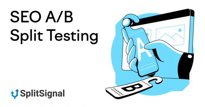 A/B Split Testing for SEO