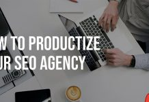 How To Productize Your SEO Agency