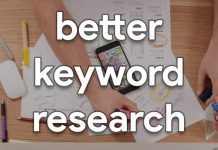 better keyword research in 2021