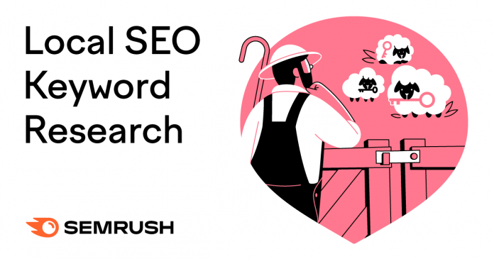 How To Do Local SEO Keyword Research In 2021