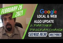 Google Ranking Update, Page Experience Update Won't Be Massive, Mobile-First Indexing Deadline & Partner Program Changes