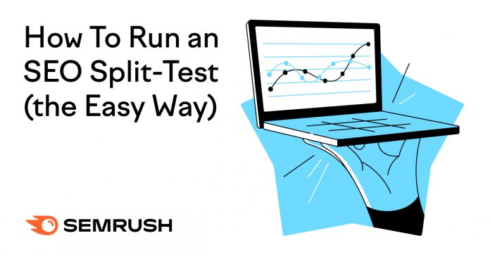 How To Run an SEO Split-Test (the Easy Way)