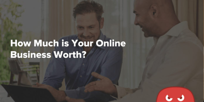 How Much is Your Online Business Worth? (And How to Increase Its Sales Price!)