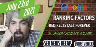 Google Shows Ranking Factors, Core Updates Impact PAAs, Redirected Signals Can Last Forever & AMP Icons Are Gone