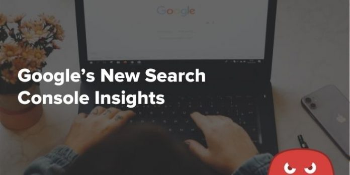 Produce Killer Content With Google's New Search Console Insights
